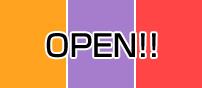 OPEN!!